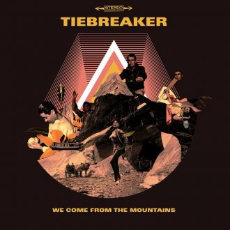 Tiebreaker - We come from the mountains CD