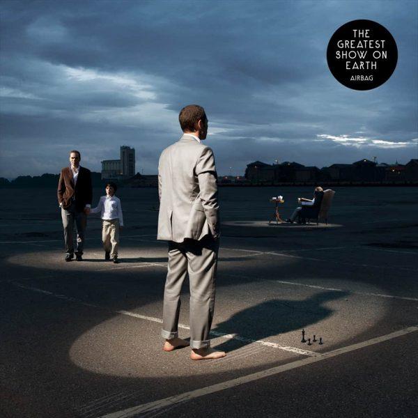 KAR076 Karisma Records - Airbag - The Greatest Show on Earth - album cover