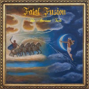 Fatal Fusion - The Ancient Tale CD