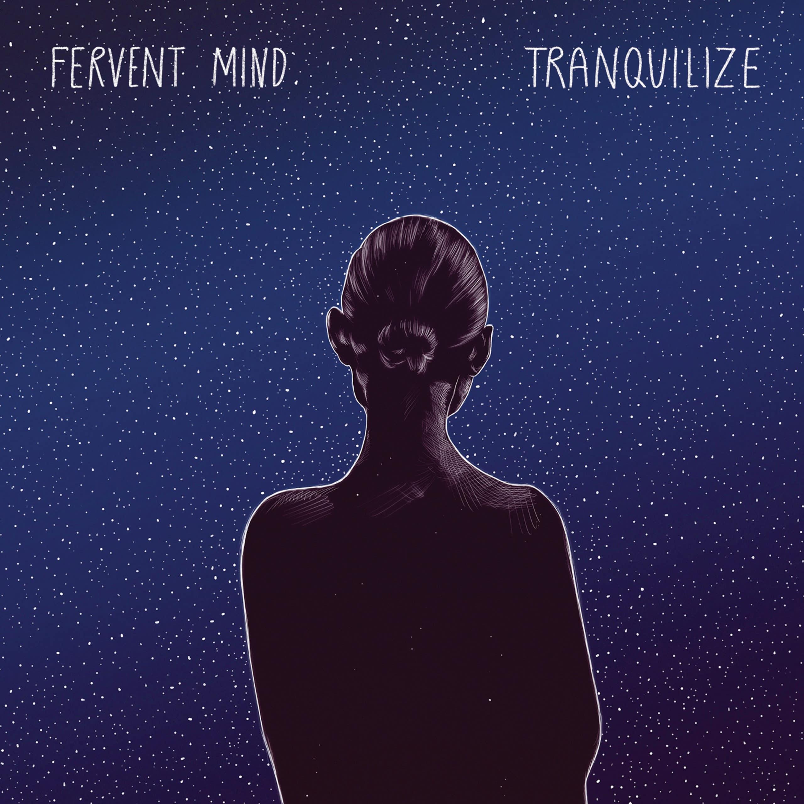 Fervent Mind - Tranquilize