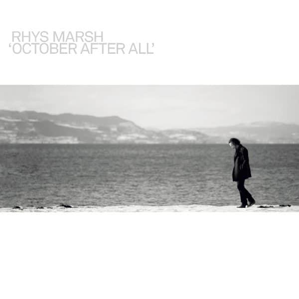 Rhys Marsh - October afte all