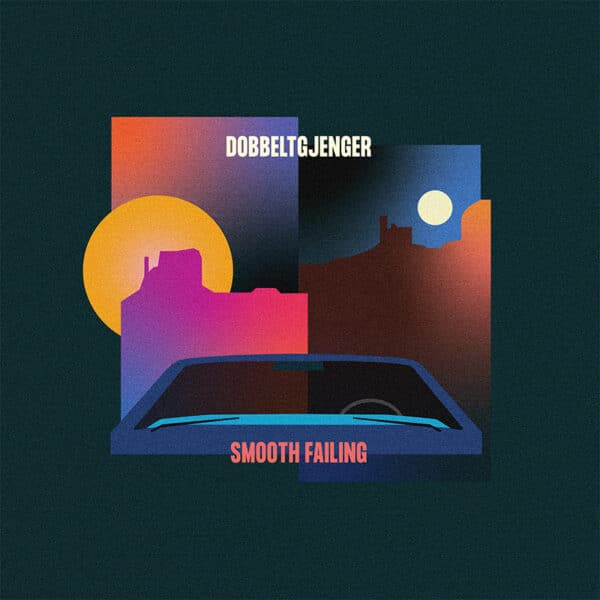 Dobbeltgjenger - Smooth Failing