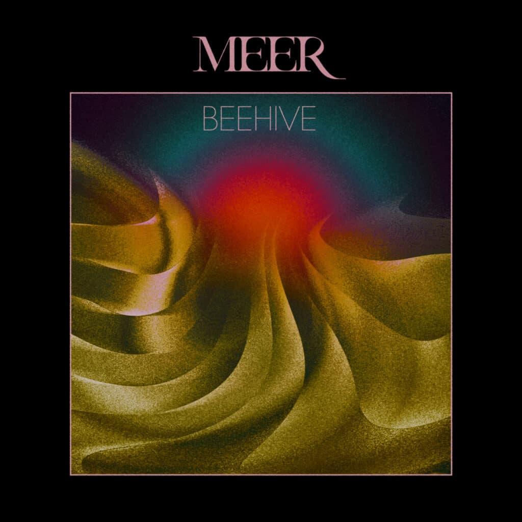 Meer - Beehive single