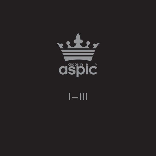Arabs In Aspic - I-III vinyl box