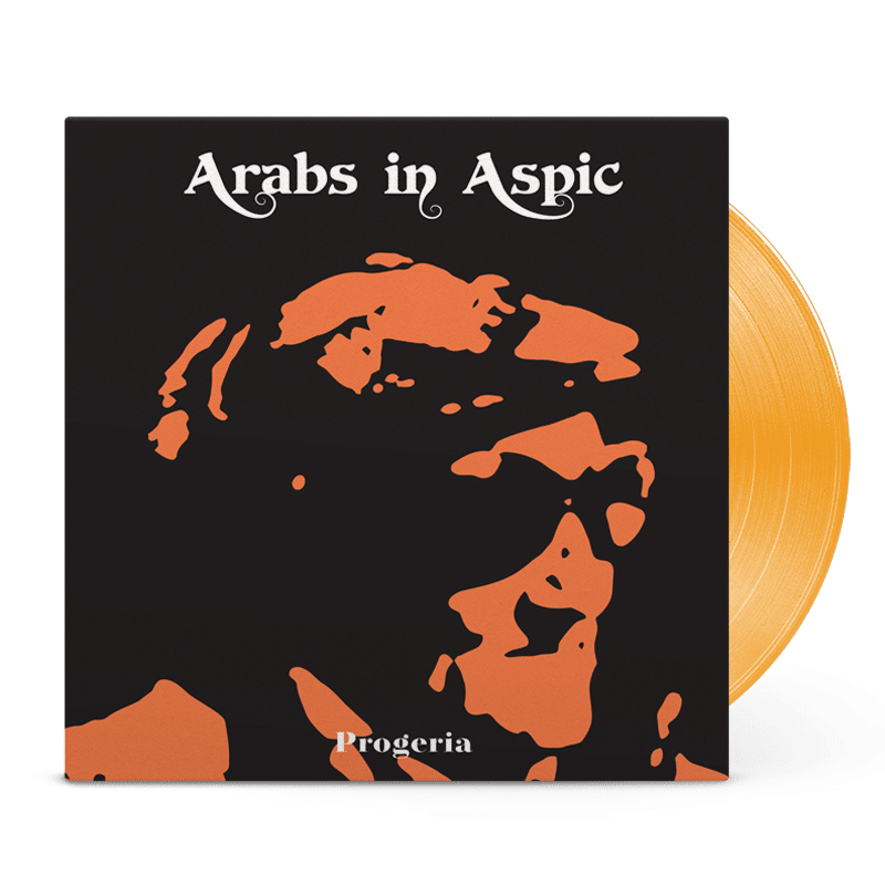 Arabs in aspic - Progeria vinyl