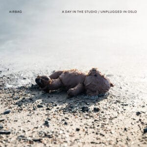 Airbag - A Day in the Studio / Unplugged in Oslo CD